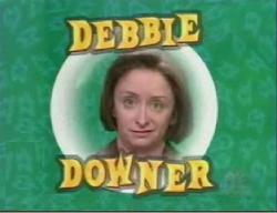 debbie_downer