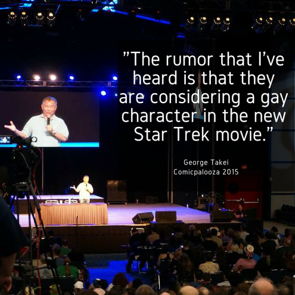 George Takei rumor of a gay character in Star Trek - Comicpalooza 2015